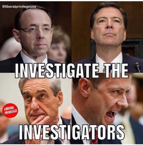 investigate the investigators russia comey mueller strzok rosenstein