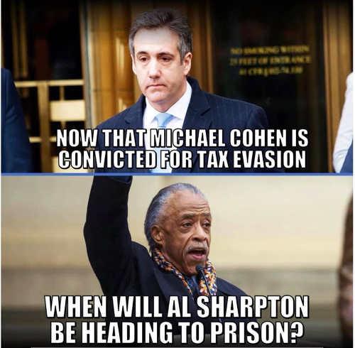 michael cohen convicted of tax evasion when will al sharpton go to prison