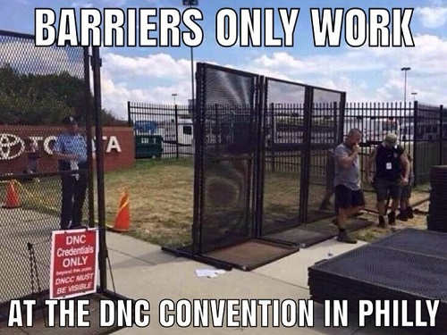 barriers walls only work at the dnc convention in philadelphia