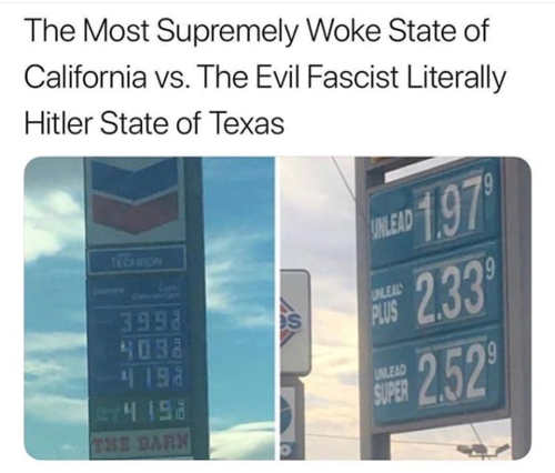 california most woke state vs evil fascist hitler texas gas prices