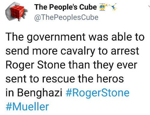 government was able to send more cavalry to arrest roger stone than sent to heros of benghazi