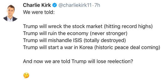 charlie kirk were told trump will wreck stock market economy isis north korea cant win election