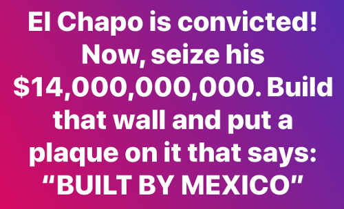 el chapo funds seized built wall say built by mexico