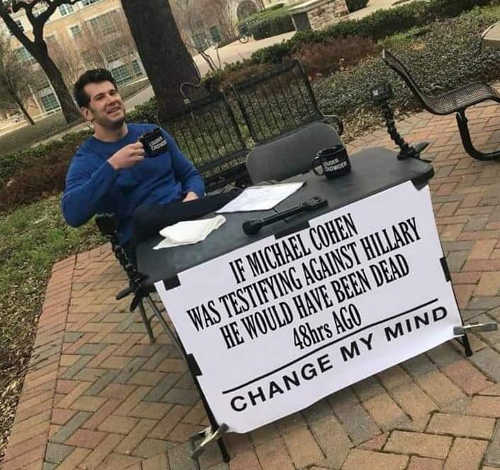if michael cohen testified against hillary would have been dead change my mind