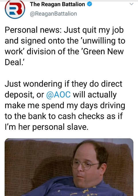 i just quit my job signed for unwilling to work green new deal ocasio cortez