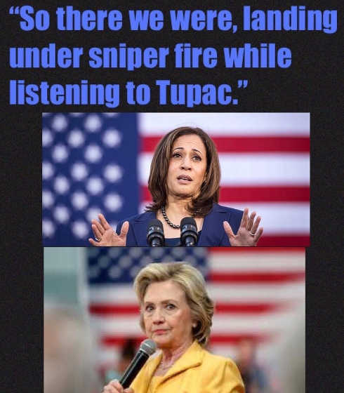 kamala harris hillary clinton so there i was arriving under sniper fire