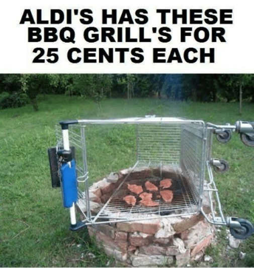 aldis has barbequed grills for 25 cents cart