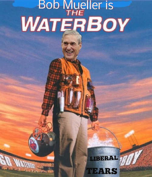 bob mueller as the waterboy liberal tears bucket