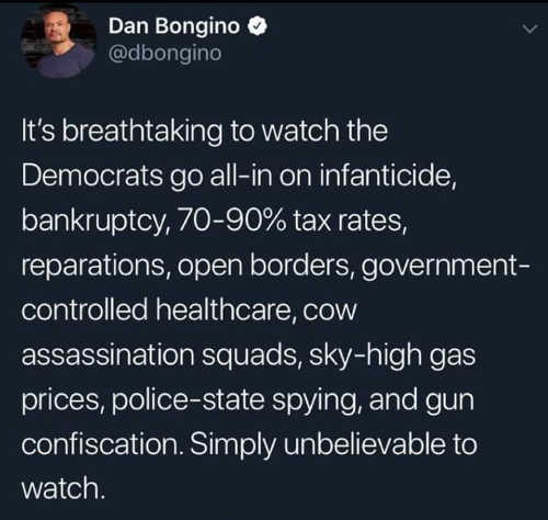 bongino breathtaking watching democrats go all in high taxes government health care infanticide gun confiscation