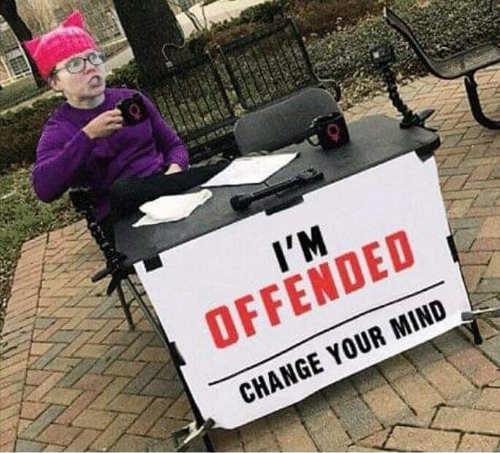 im offended liberal change your mind desk