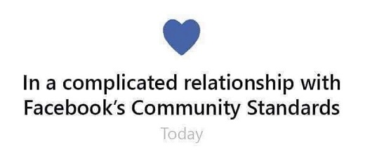 in a complicated relationship with facebook community standards