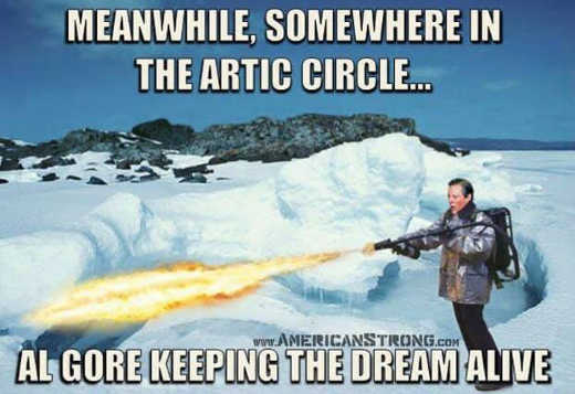 meanwhile in artic circle al gore keeping dream alive firethrower