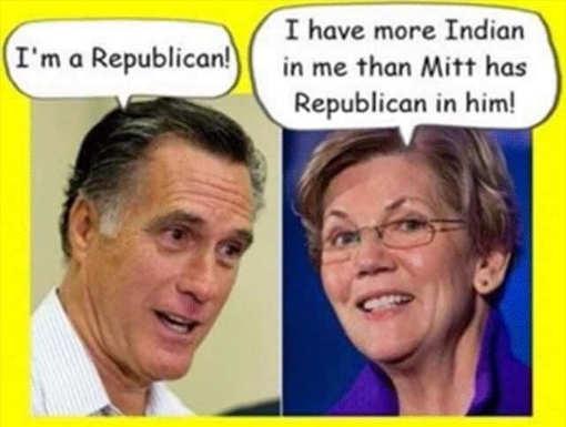 mitt romney im republican warren i have more indian blood in me