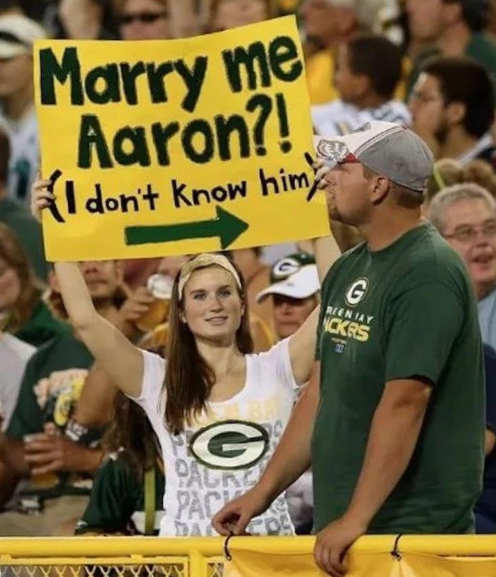 sign marry me aaron rodgers i dont know him