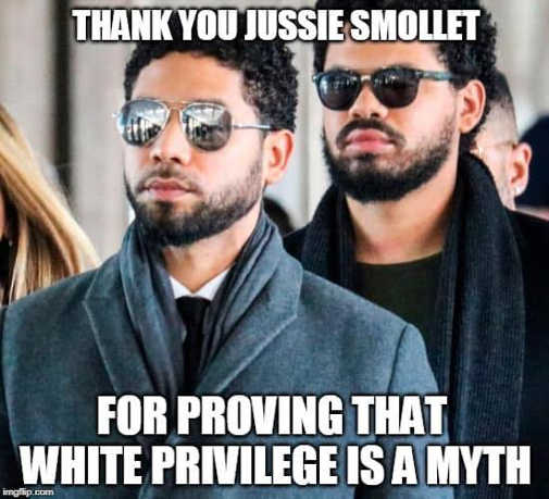 thank you jussie smollett for proving white privilege is a myth