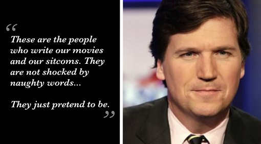 tucker carlson movie tv writers not shocked by naughty words just pretend to be