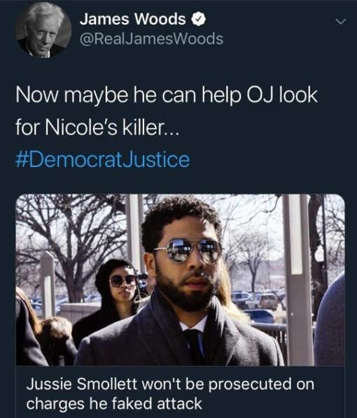tweet james woods now maybe jussie smollett can help oj look for nicole killer