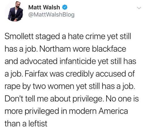 tweet smollett staged hate crime northam advocated for infanticide leftist privilege