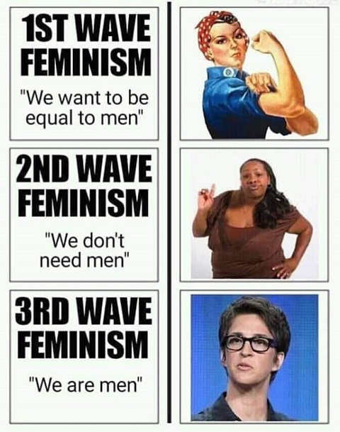 1st wave of femism equal 2nd dont need 3rd we are men rachel maddow