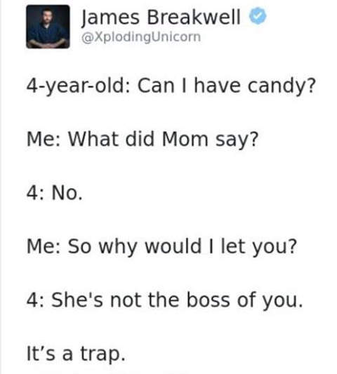 breakwell kid can i have candy ask mom is she boss of you its a trap