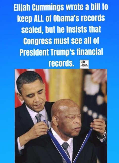 elijah cummings wrote bill to keep obama records sealed insists trump must release financial records