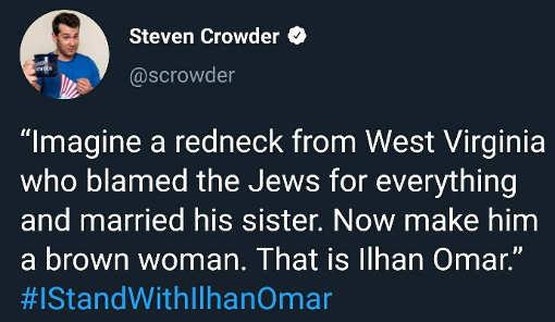 tweet crowder imagine redneck blamed jews married sister now muslim woman omar