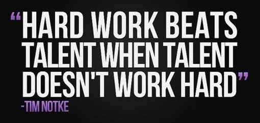 hard work beats talent when talent does work hard