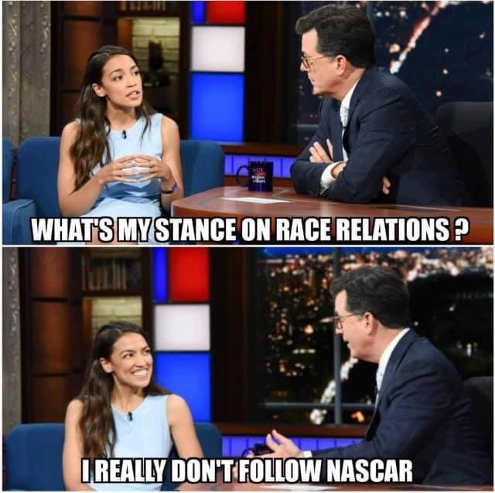 ocasio cortez whats my stance on race relations i really dont follow nascar