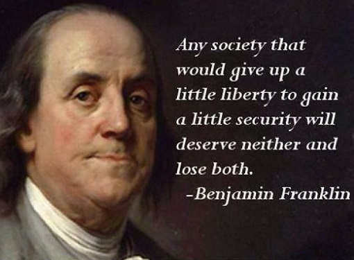 quote benjamin franklin any society gives up liberty for security deserves neither and will lose both