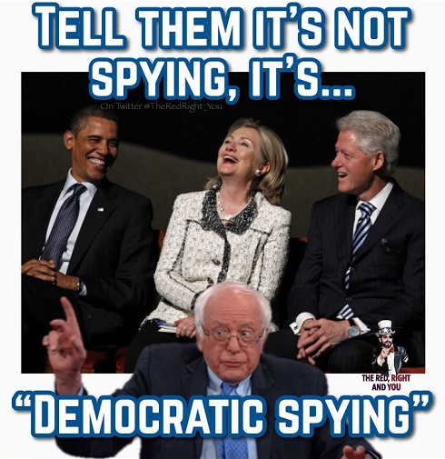 tell them its not spying its democratic spying bernie obama hillary clinton