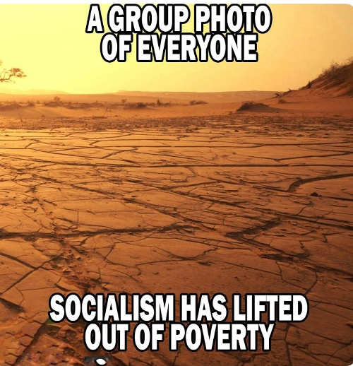 group photo of everyone socialism has lifted out of poverty