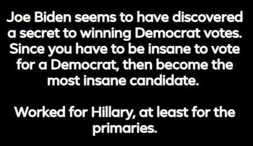 joe biden secret to winning democrat primary be most insane worked for hillary