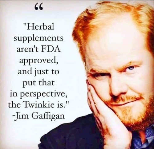 quote giffigan herbal supplements not fda approved but twinkies are