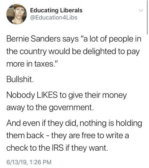 tweet bernie sanders people delighted to pay more to government free to write check anytime