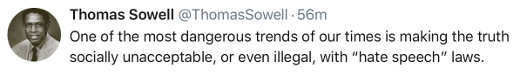 tweet sowell dangerous trends of our times making truth unacceptable hate speech