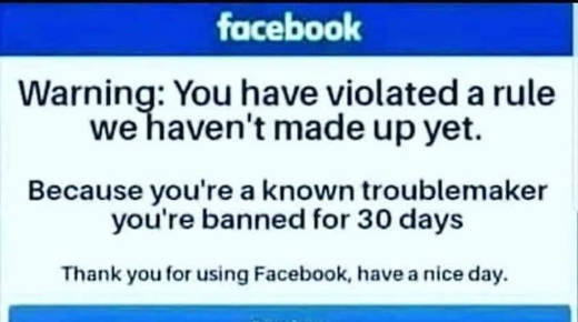 facebook you have violated rule we havent made up yet banned for 30 days