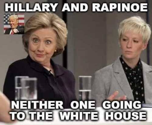 hillary and rapinoe neither one going to white house