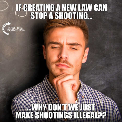 if creating new law to stop shooting why dont we just make shootings illegal