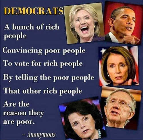 quote democrats rich people convincing poor people other rich are reason theyre poor