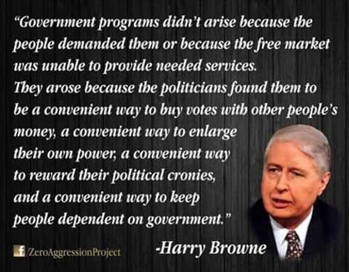quote government programs didnt arise from need came from politicians buying votes