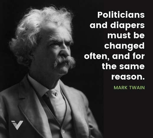 quote politicians diapers changed often for same reason mark twain