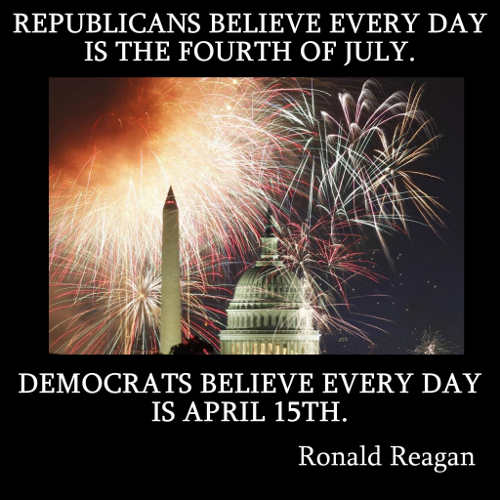 quote reagan republican every day 4th of july democrats april 15th