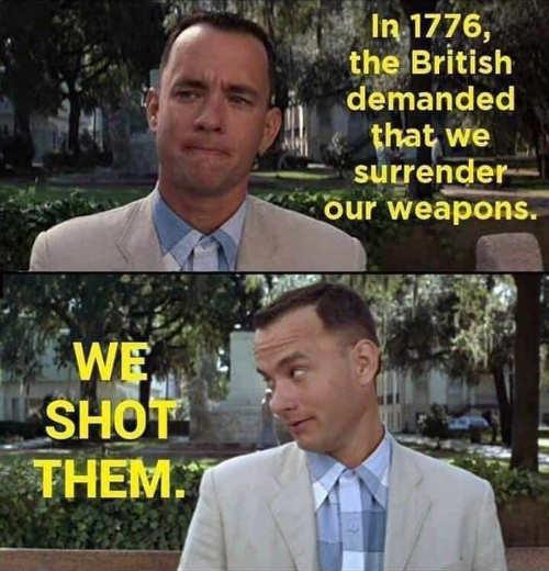 1776 british tried to take guns we shot them forrest gump