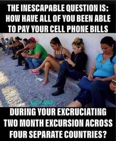 inescapable question how to pay phone bill during two month walk across several countries immigrants