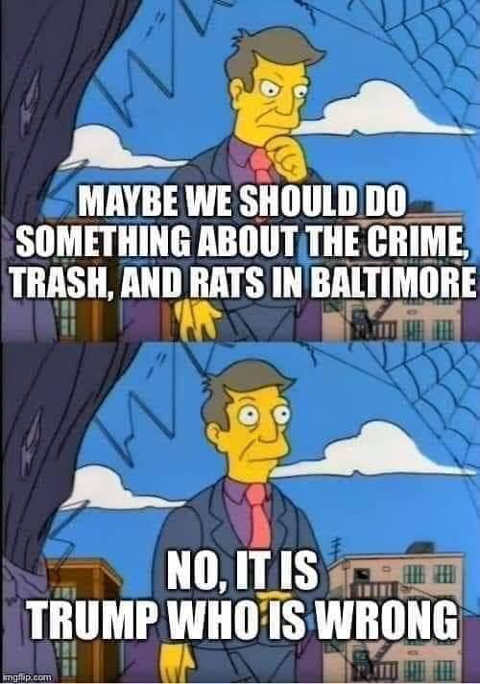 maybe we should do something about crime rats in baltimore no it is trump who is wrong