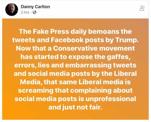 quote danny carlton fake press daily bemoans tweets and posts by trump but whine about calling out theirs