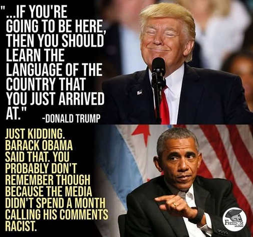 trump quote if youre going to come here should learn language just kidding obama quote