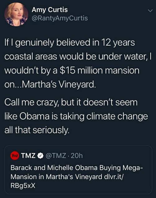 tweet amy curtis wouldnt buy 15 million coastal property like obama if climate change