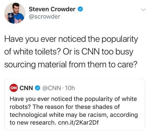 tweet steven crowder cnn notice white toilets too busy getting sources