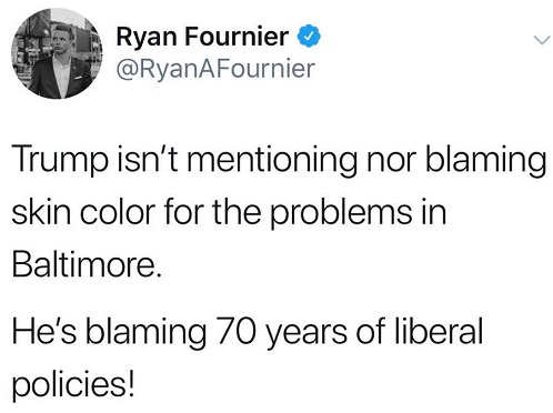 tweet trump isnt blaming color for baltimore problems 70 years of liberal policies